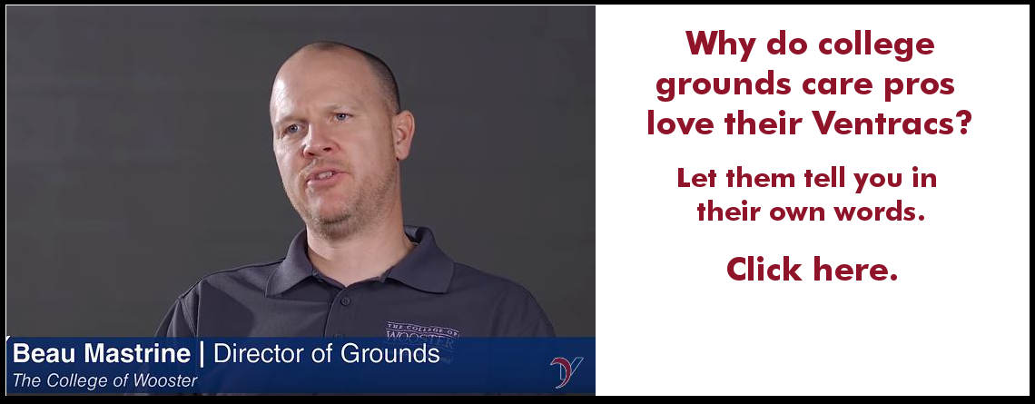 College grounds care pros love Ventrac